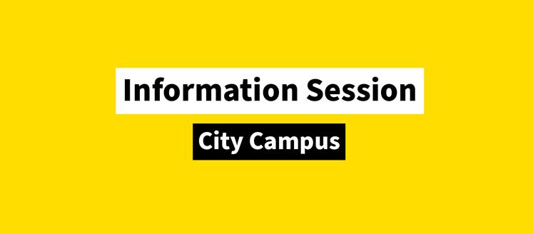 City Campus Information Session